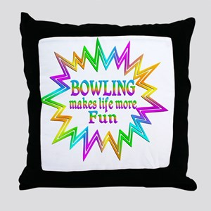Bowling Makes Life More Fun Throw Pillow