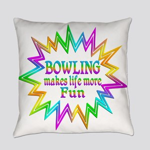 Bowling Makes Life More Fun Everyday Pillow