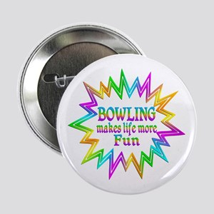 "Bowling Makes Life More Fun 2.25"" Button"