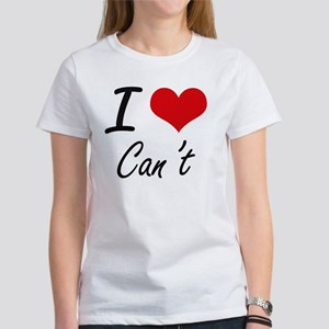I love Can't Artistic Design T-Shirt