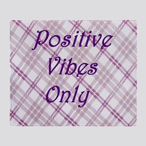 girly positive vibes only Throw Blanket