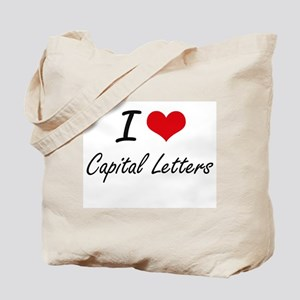 I love Capital Letters Artistic Design Tote Bag