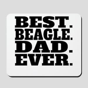 Best Beagle Dad Ever Mousepad