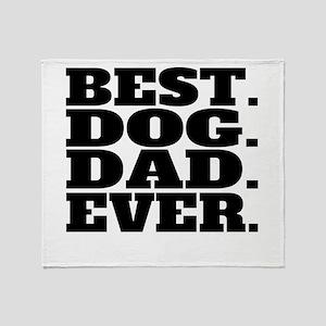 Best Dog Dad Ever Throw Blanket