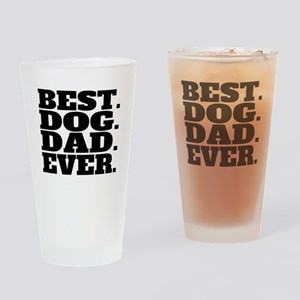 Best Dog Dad Ever Drinking Glass