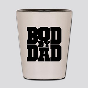 Bod By Dad Shot Glass