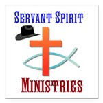 """Servant Spirit Square Car Magnet 3"""" X 3"""""""