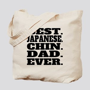 Best Japanese Chin Dad Ever Tote Bag