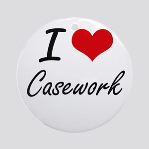 I love Casework Artistic Design Round Ornament