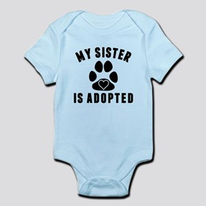 My Sister Is Adopted Body Suit