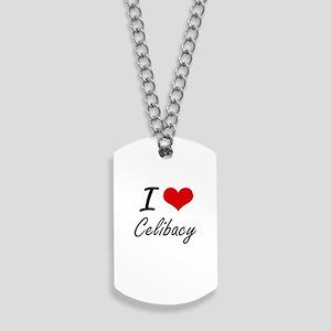 I love Celibacy Artistic Design Dog Tags