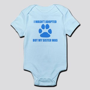My Dog Sister Was Adopted Body Suit