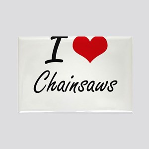 I love Chainsaws Artistic Design Magnets