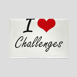 I love Challenges Artistic Design Magnets