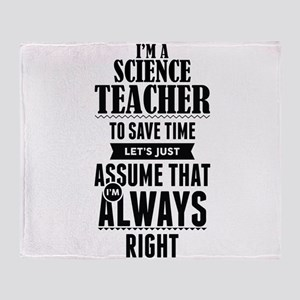I AM A SCIENCE TEACHER TO SAVE TIME LETS JUST ASSU