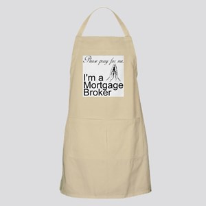 Pray for Mortgage Broker BBQ Apron