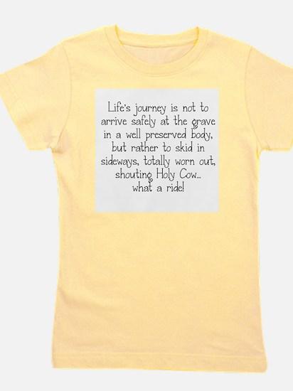 LIFE'S JOURNEY... Girl's Tee