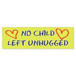 No Child Left Unhugged Bumper Sticker
