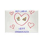 No Child Left Unhugged Rectangle Magnet