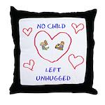 No Child Left Unhugged Throw Pillow