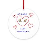 No Child Left Unhugged Ornament (Round)