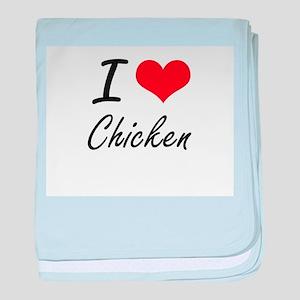 I love Chicken Artistic Design baby blanket