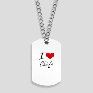 I love Chiefs Artistic Design Dog Tags