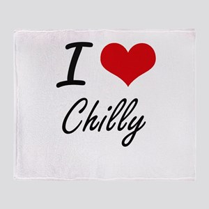 I love Chilly Artistic Design Throw Blanket