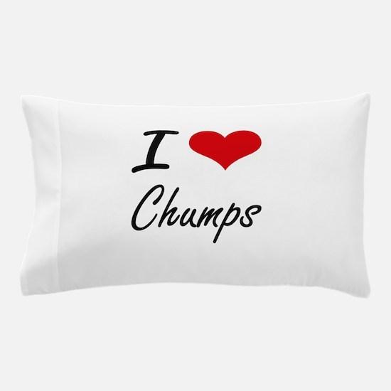 I love Chumps Artistic Design Pillow Case