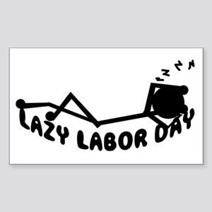 Lazy labor day Gifts Rectangle Sticker
