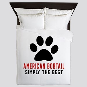 American Bobtail Simply The Best Cat D Queen Duvet