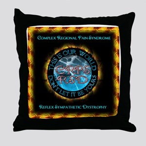 CRPS RSD This IS Our World Don't Let Throw Pillow