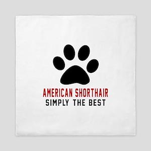 American Shorthair The Best Cat Design Queen Duvet