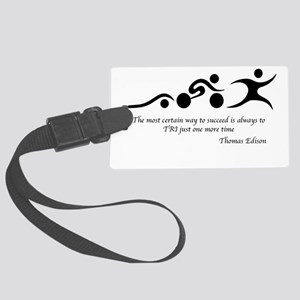 The most certain way to succeed Large Luggage Tag