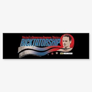 Ricktatorship Bumper Sticker