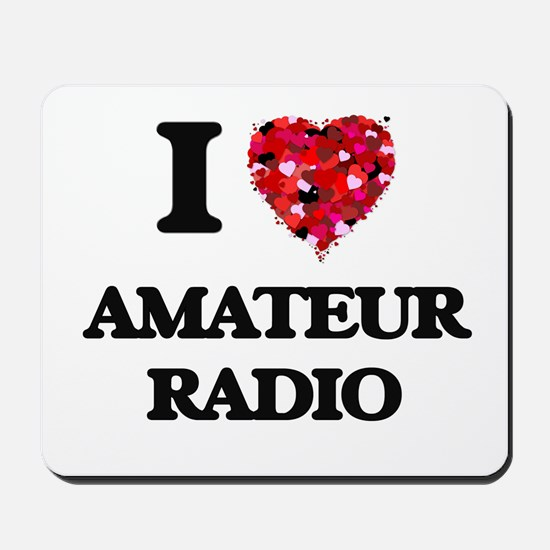 I Love Amateur Radio Mousepad