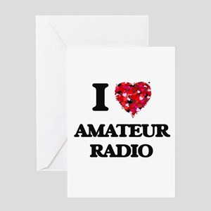 I Love Amateur Radio Greeting Cards