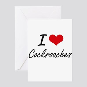I love Cockroaches Artistic Design Greeting Cards