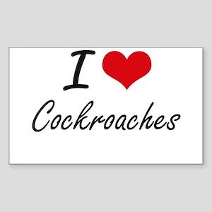 I love Cockroaches Artistic Design Sticker
