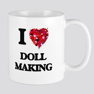 I Love Doll Making Mugs