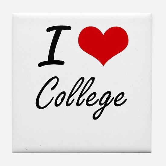 I Love College Artistic Design Tile Coaster