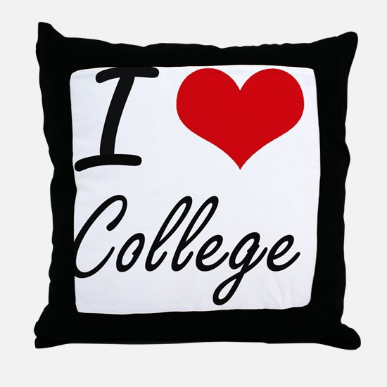 I Love College Artistic Design Throw Pillow