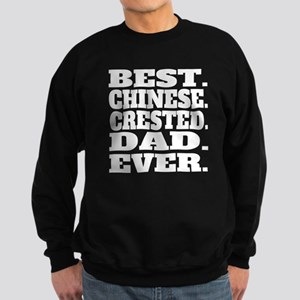 Best Chinese Crested Dad Ever Sweatshirt