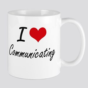 I love Communicating Artistic Design Mugs