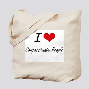 I love Compassionate People Artistic Desi Tote Bag