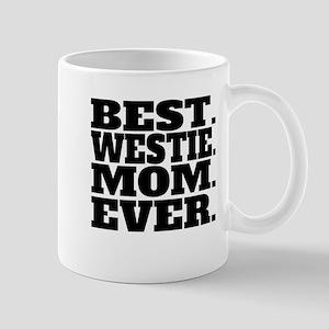 Best Westie Mom Ever Mugs