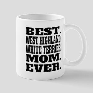 Best West Highland White Terrier Mom Ever Mugs