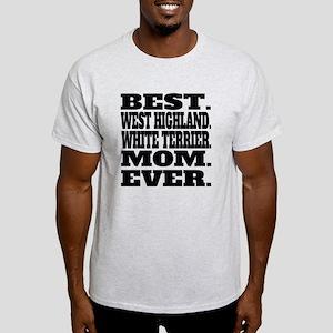 Best West Highland White Terrier Mom Ever T-Shirt