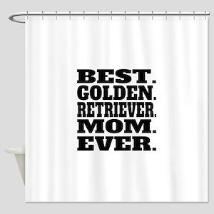 Best Golden Retriever Mom Ever Shower Curtain