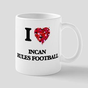 I Love Incan Rules Football Mugs